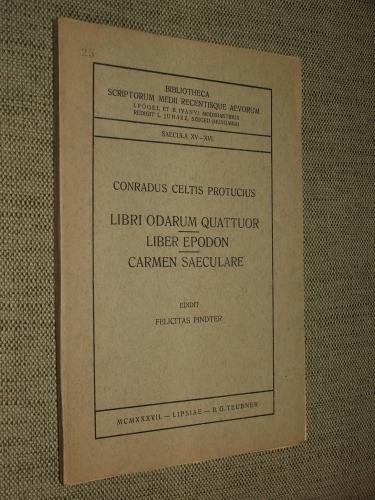 CELTIS, Conradus Protucius: Libri odarum quattuor