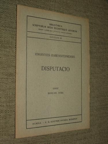 RABENSTEINENSIS, Iohannes: Disputacio