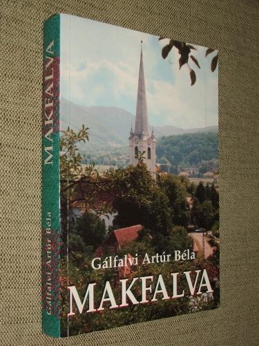 GÁLFALVI Artúr Béla: Makfalva