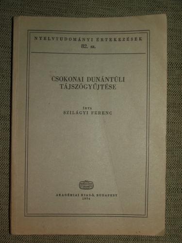 SZILÁGYI Ferenc: Csokonai dunántúli tájszógyűjtése