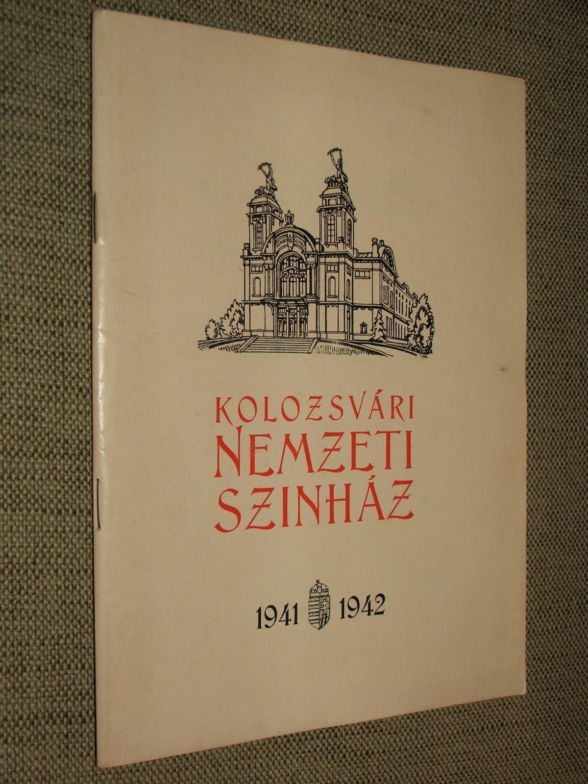 Kolozsvári Nemzeti Színház 1941 – 1942