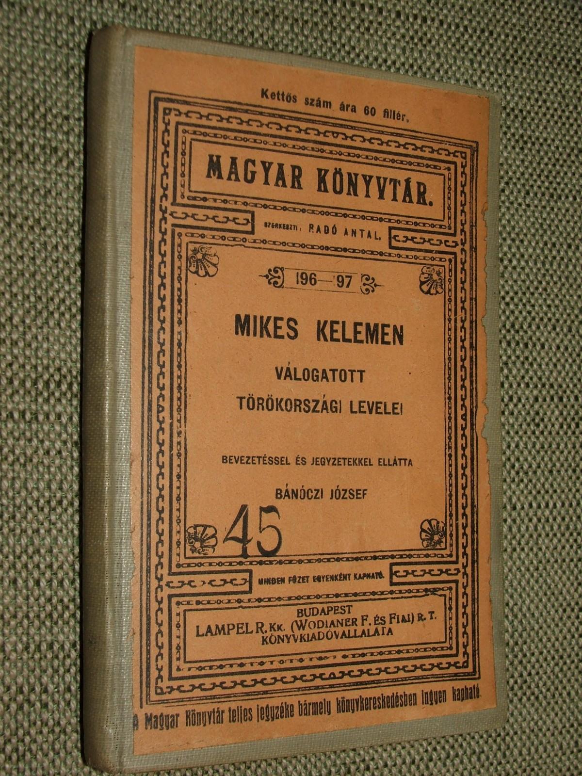 MIKES Kelemen: Válogatott törökországi levelei