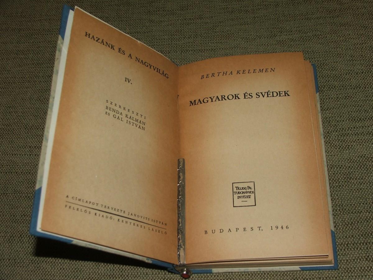 BERTHA Kelemen: Magyarok és svédek