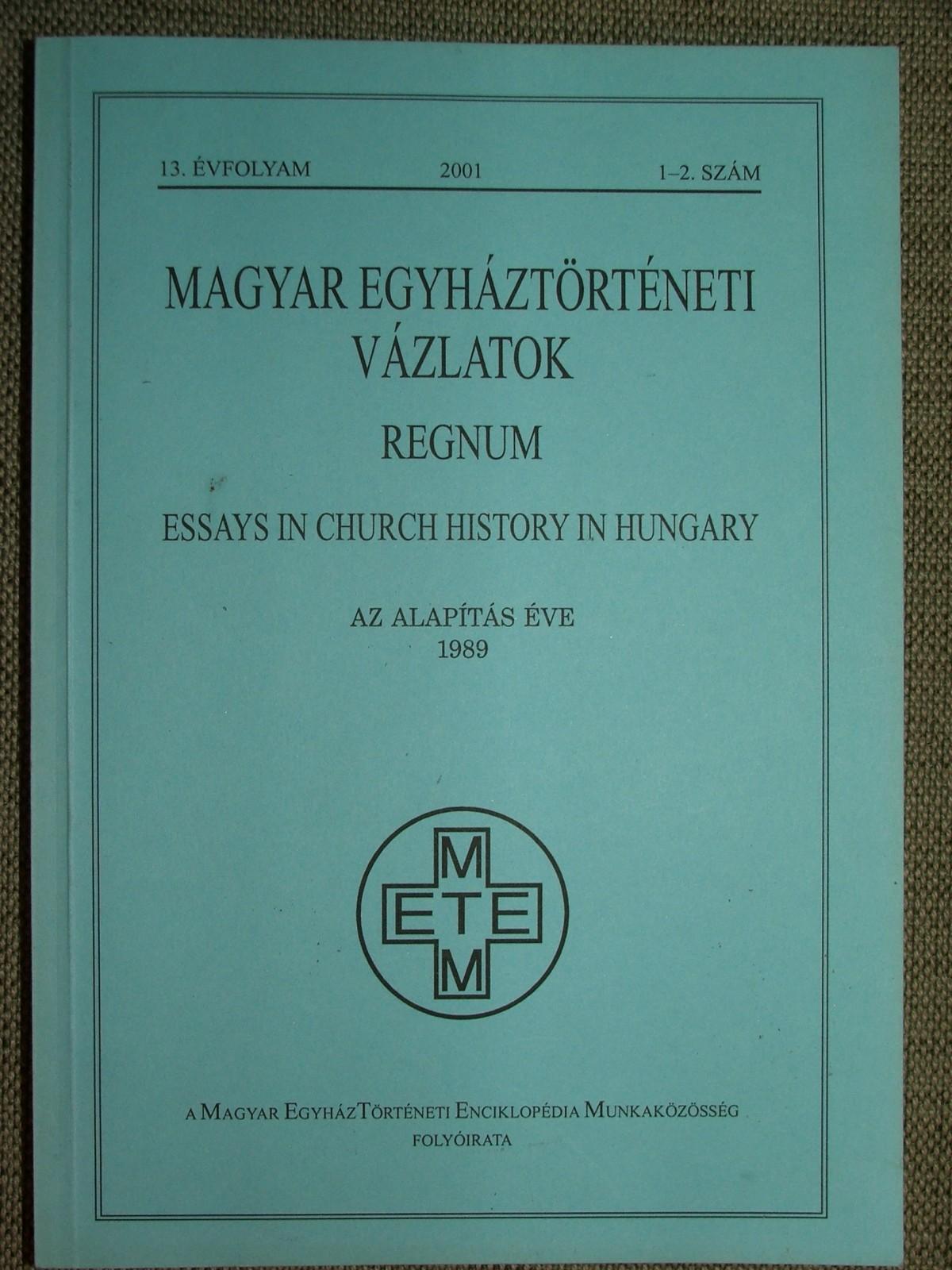 Magyar Egyháztörténeti vázlatok 2001/1-2