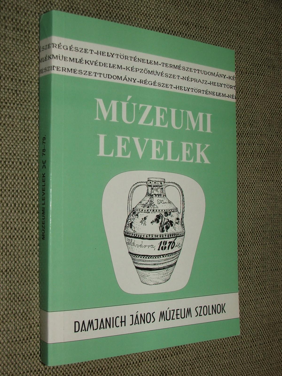 GULYÁS Éva – SZABÓ László: Múzeumi levelek