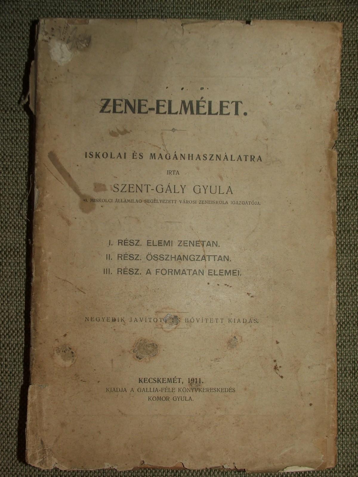 SZENT-GÁLY Gyula: Zene-elmélet.