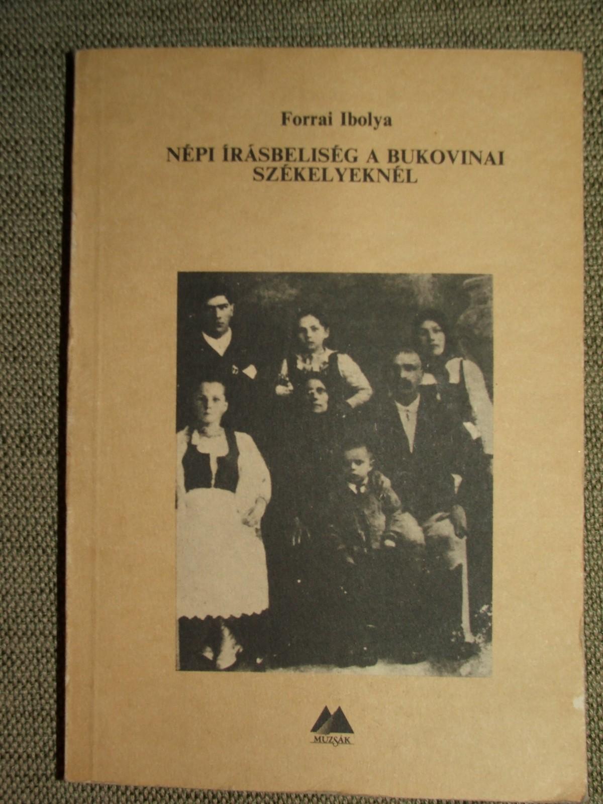 FORRAI Ibolya: Népi írásbeliség a bukovinai székelyeknél