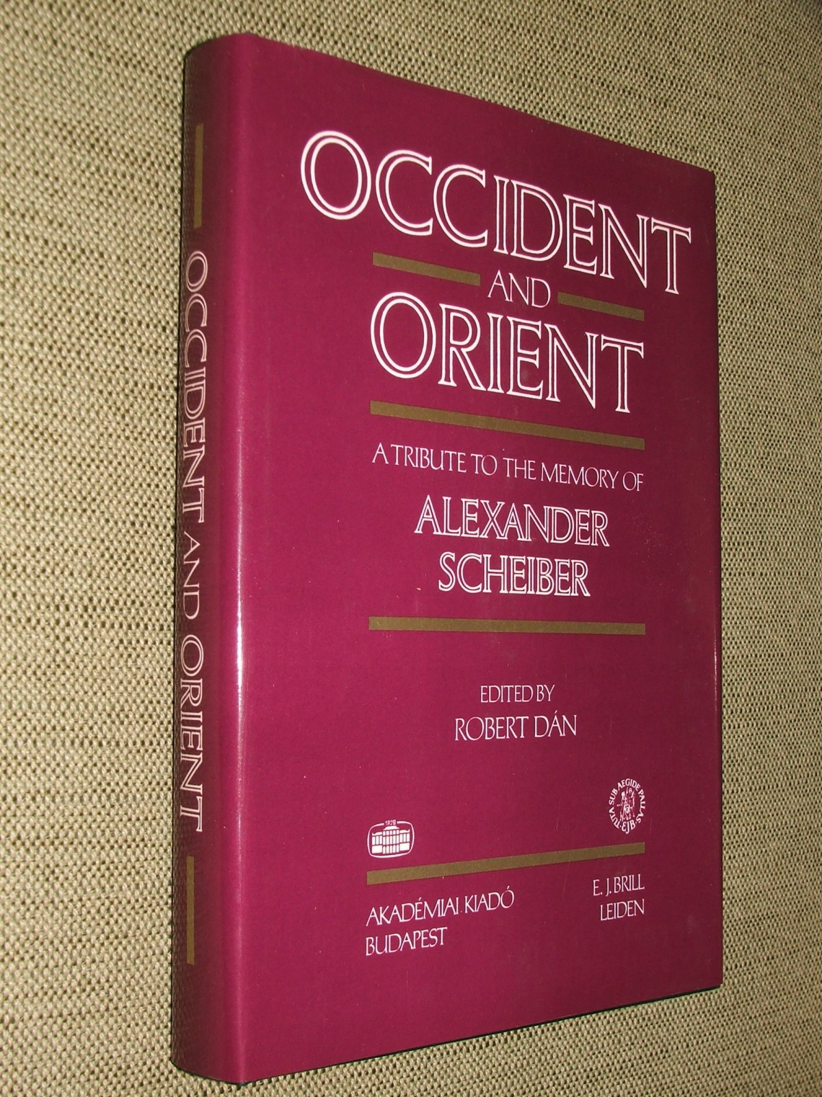 DÁN, ROBERT: Occident and orient