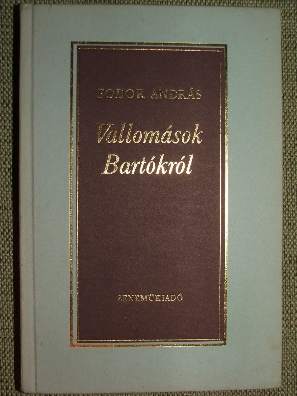 FODOR András: Vallomások Bartókról