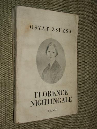 OSVÁT Zsuzsa: Florence Nightingale