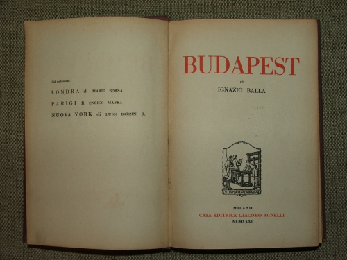 BALLA, Ignazio (Ignác): Budapest (Olasz nyelven)