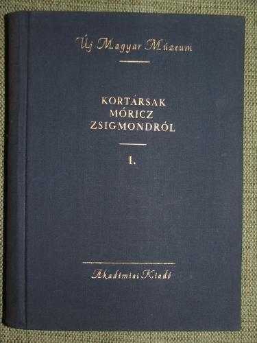 (VARGHA Kálmán): Kortársak Móricz Zsigmondról I.