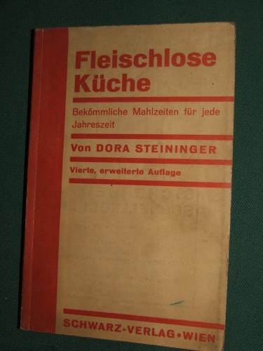 STEININGER, Dora: Fleischlose Küche