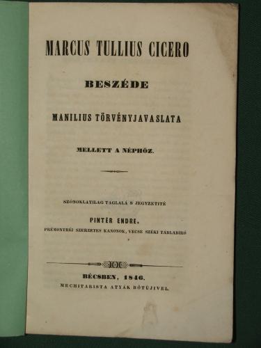 CICERO, Marcus Tullius: – – beszéde Manilius törvényjavaslata mellett a néphöz.