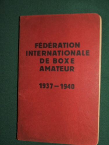 FÉDÉRATION INTERNATIONALE DE BOXE AMATEUR (1937-1940)