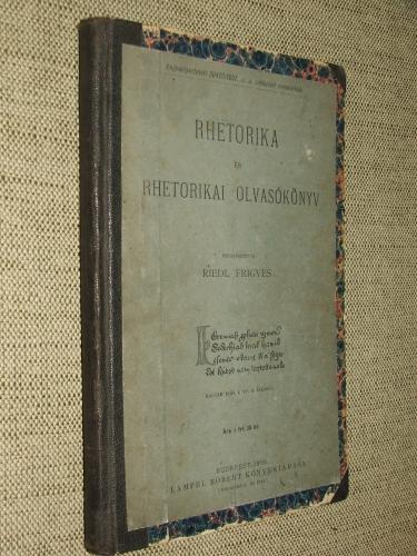 REIDL Frigyes szerk.: Rhetorika és rhetorikai olvasókönyv
