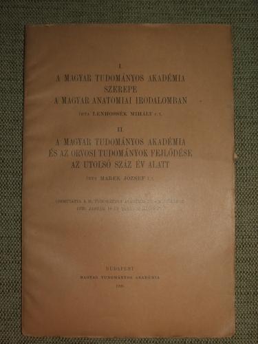 LENHOSSÉK Mihály: A Magyar Tudományos Akadémia szerepe a magyar anatomiai irodalomban