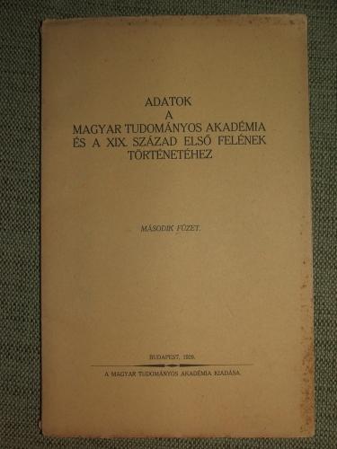 BÁRTFAI SZABÓ László: Gróf Széchenyi István levele a Magyar Tudományos Akadémiához 1858-ban.
