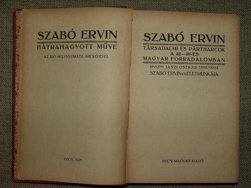 SZABÓ Ervin: Társadalmi és pártharcok a 48-49-es magyar forradalomban