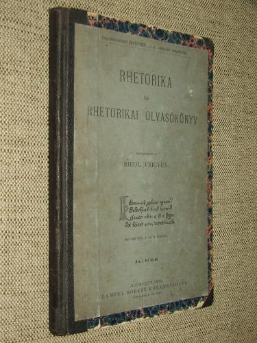 RIEDL Frigyes szerk.: Rhetorika és rhetorikai olvasókönyv