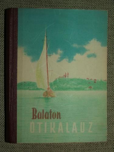 DARNAY-DORNYAI Béla – ZÁKONYI Ferenc: Balaton útikalauz