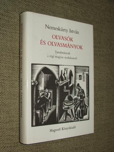 NEMESKÜRTY István: Olvasók és olvasmányok