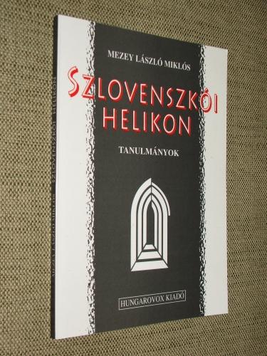 MEZEY László Miklós: Szlovenszkói Helikon