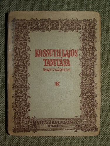 NIKLAI Péter: Kossuth Lajos tanítása (Breviárium)