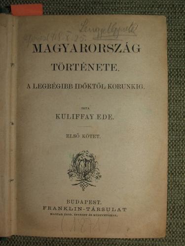 KULIFFAY Ede: Magyarország története.