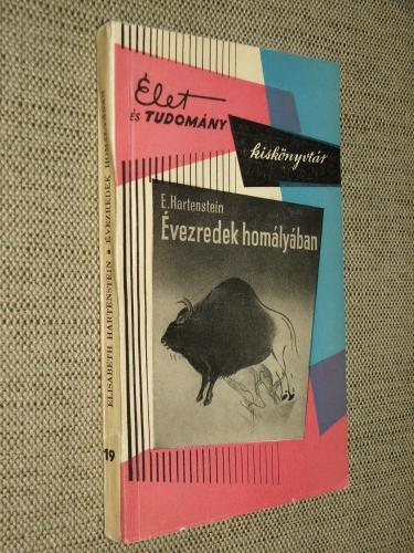 HARTENSTEIN, Elisabeth: Évezredek homályában