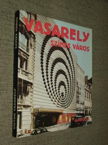 VASARELY, Victor: Színes város