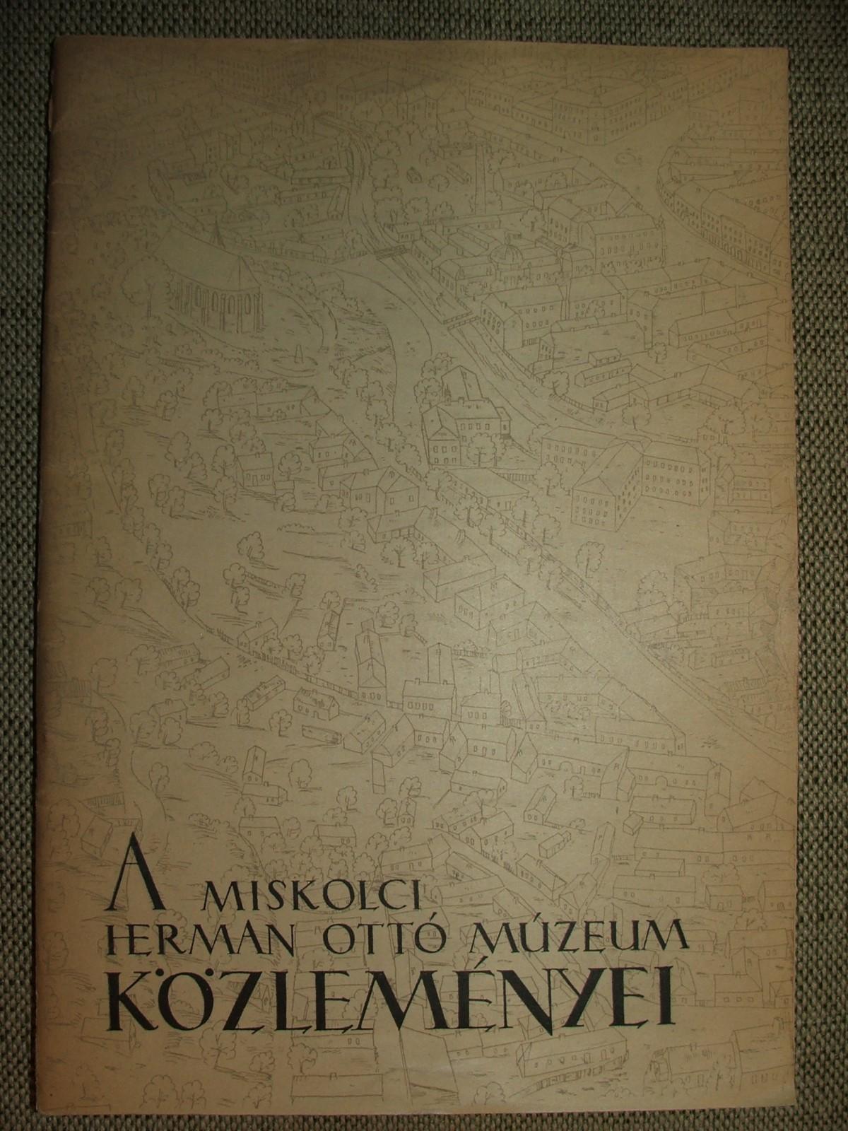 A miskolci Herman Ottó Múzeum közleményei (1955. szeptember.)