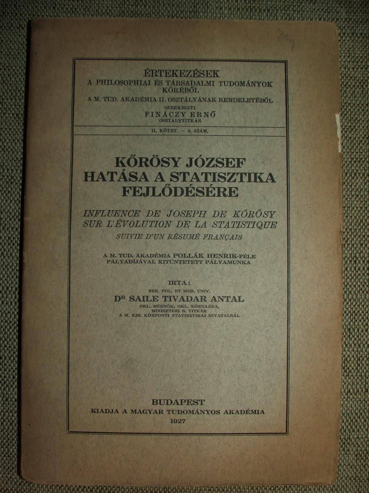 SAILE Tivadar Antal: Kőrösy József hatása a statisztika fejlődésére