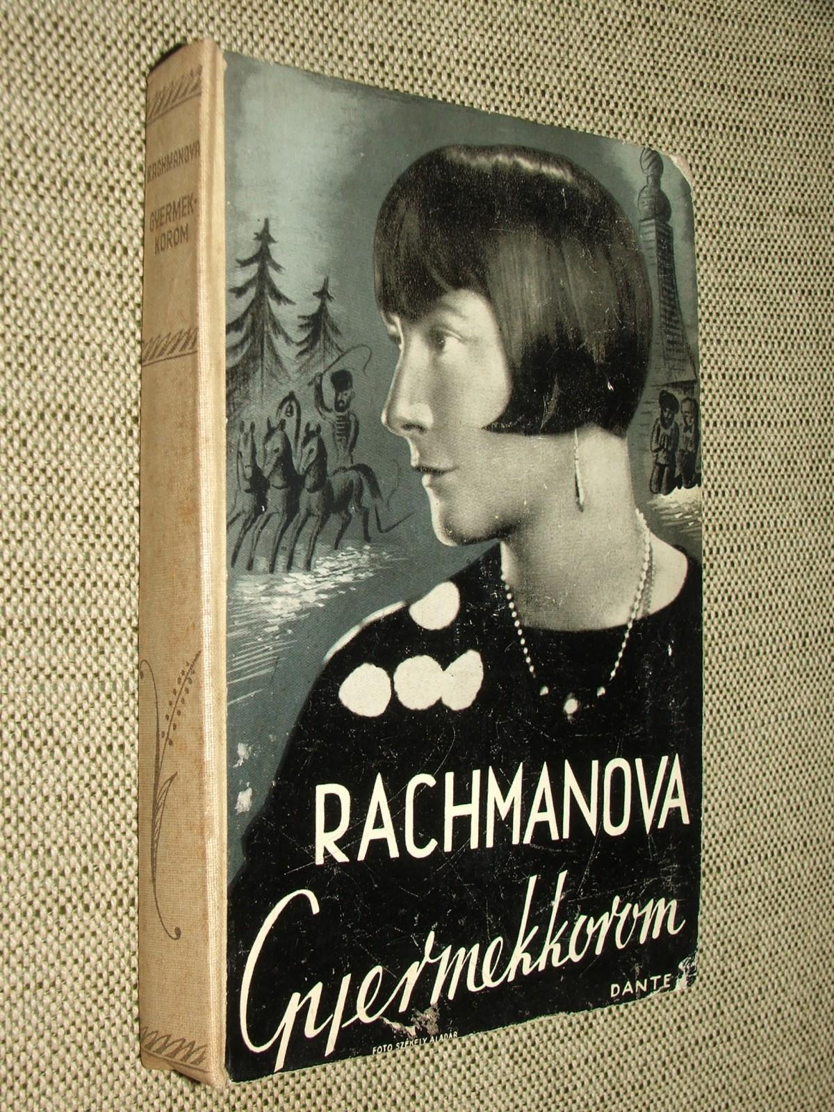 RACHMANOVA, Alexandra: Gyermekkorom