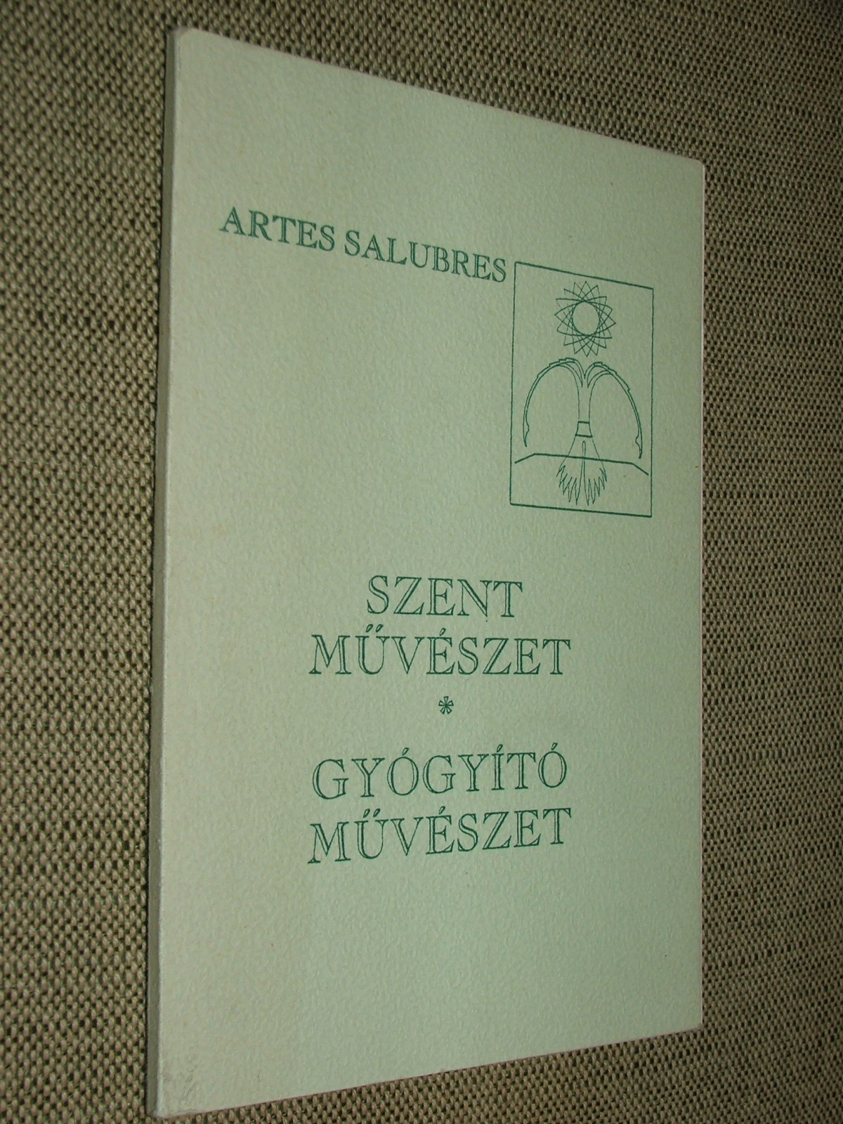 LŐRINCZ Zoltán: Szent-művészet, gyógyító művészet