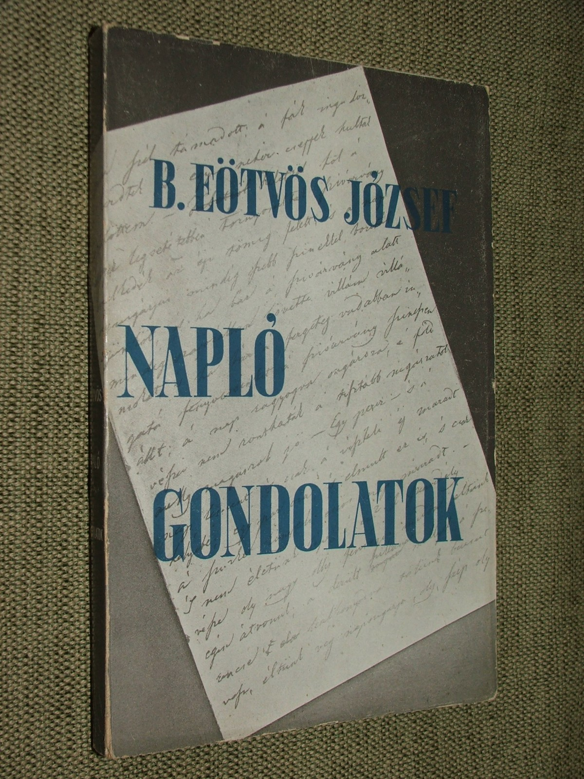 EÖTVÖS József: Naplójegyzetek-gondolatok 1864-1868.