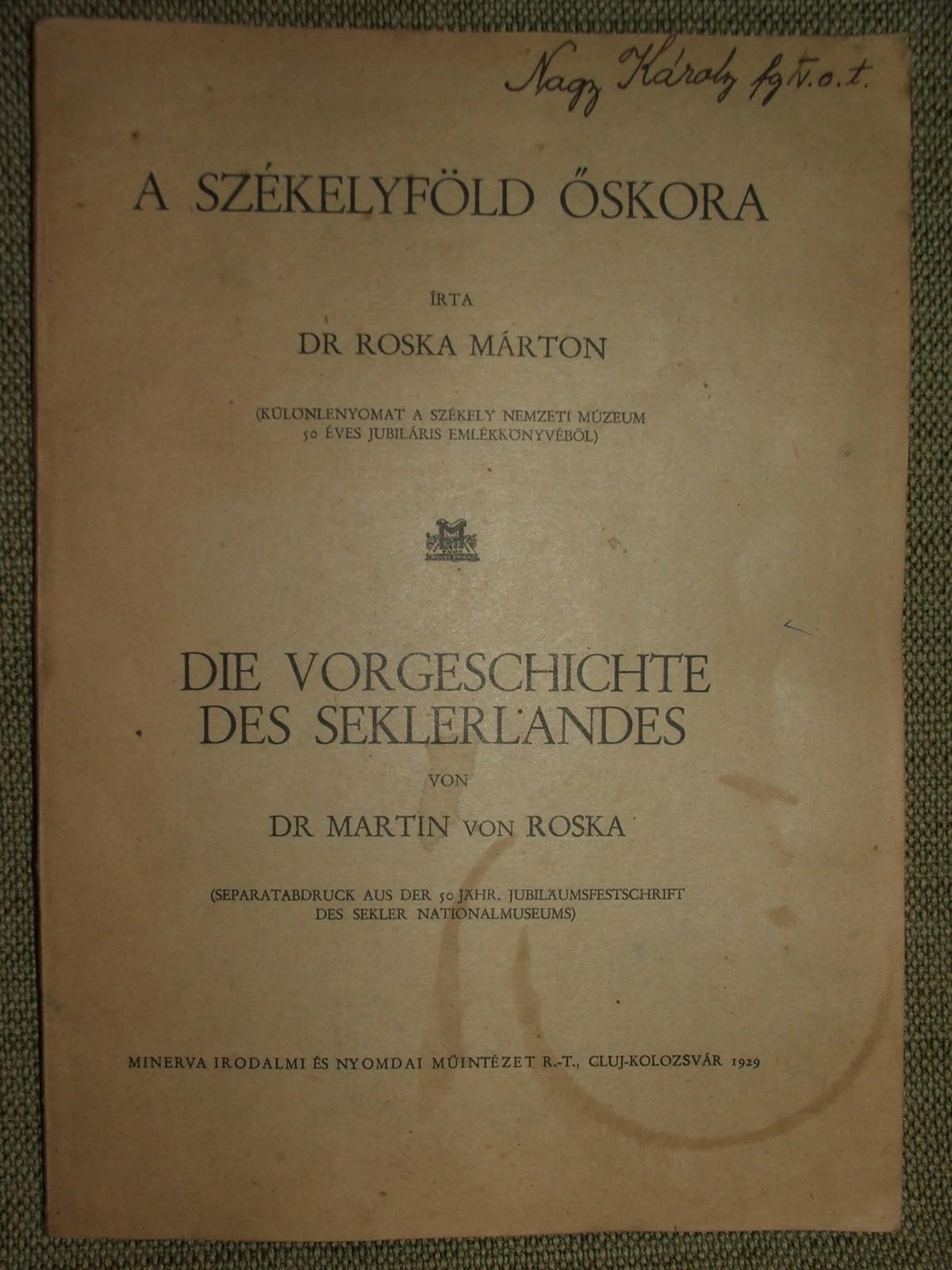 ROSKA Márton: A Székelyföld őskora