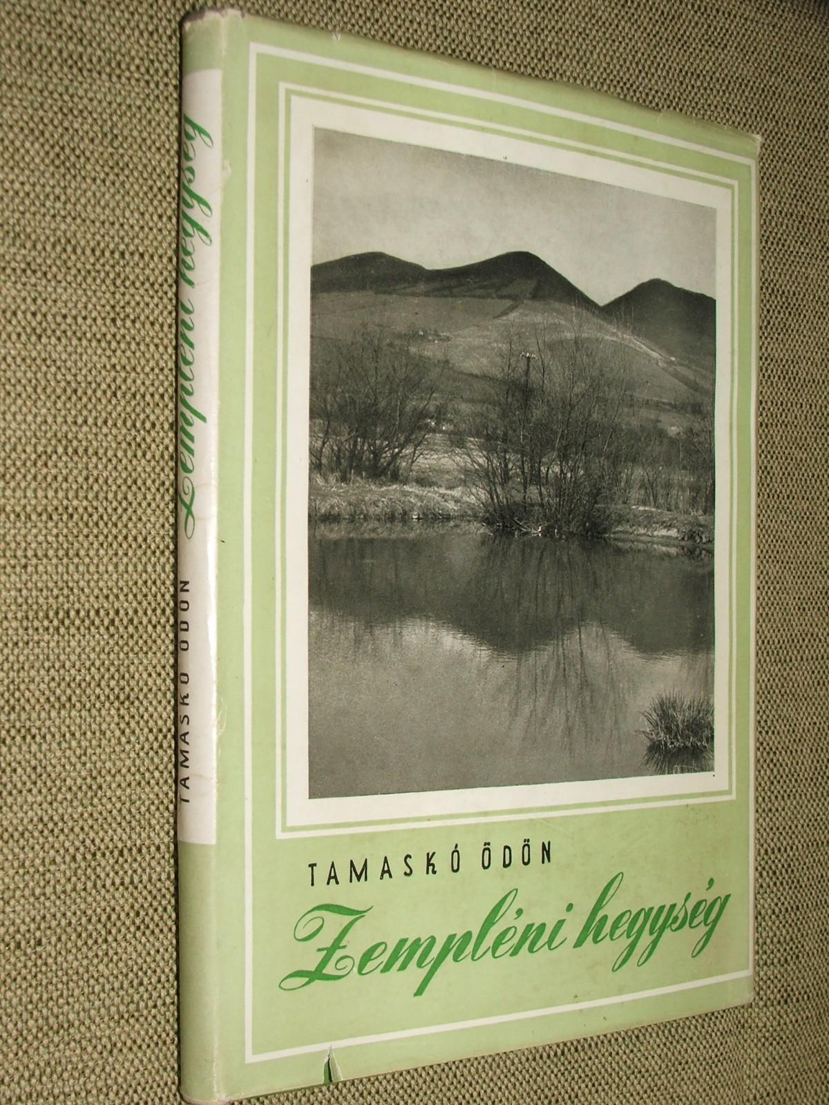 TAMASKÓ Ödön: Zempléni hegység