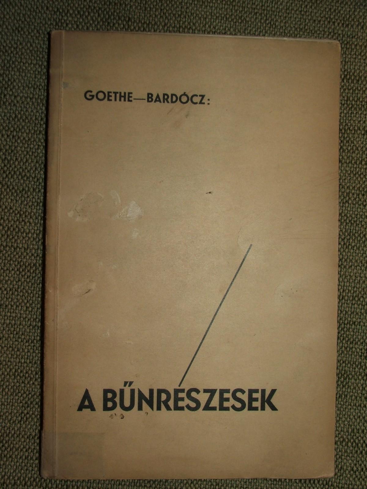 GOETHE, (Johann Wolfgang): A bűnrészesek
