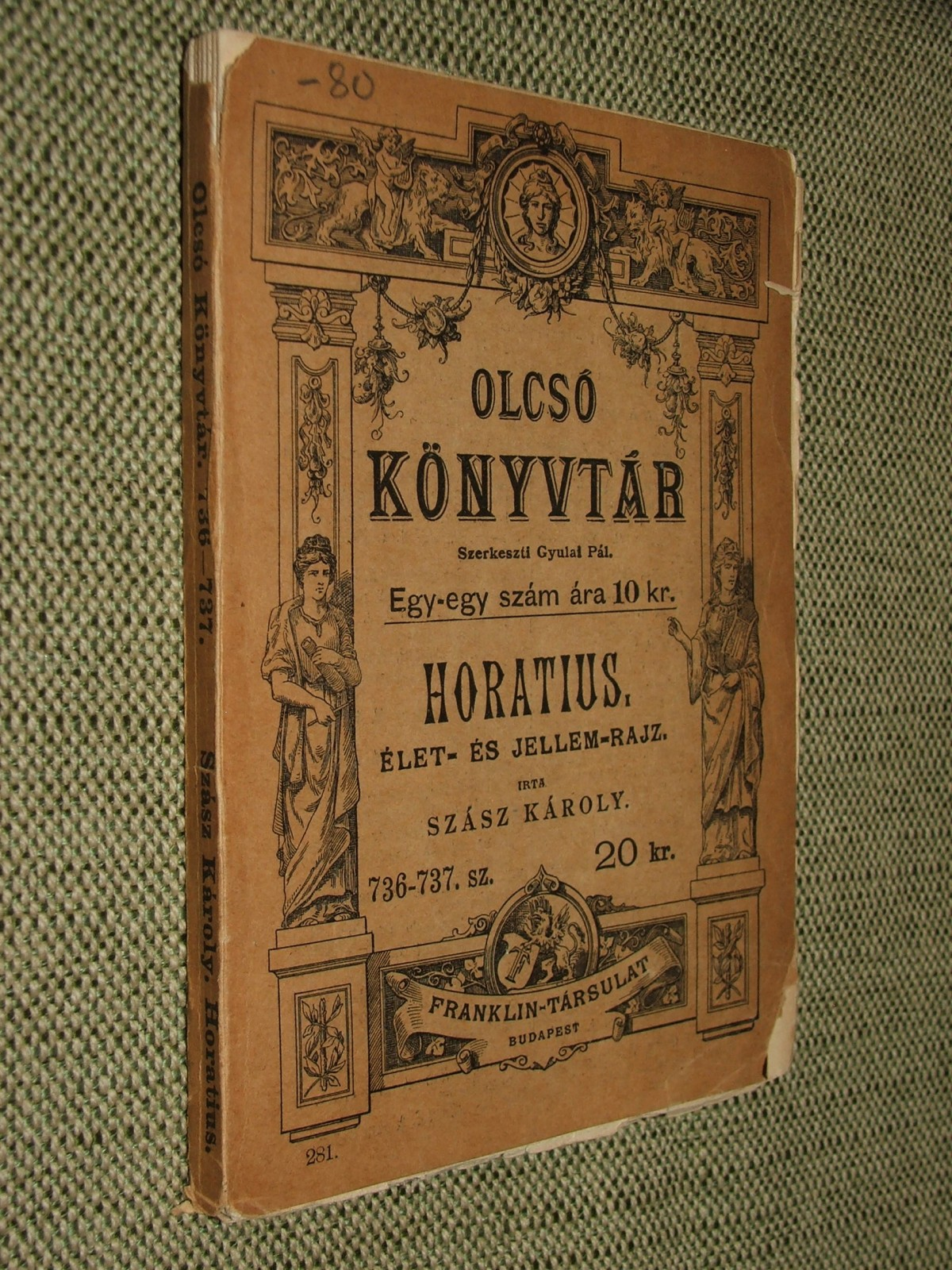 SZÁSZ Károly: Horatius.
