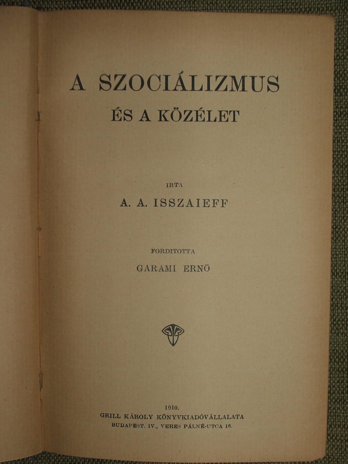 ISSZAIEFF, A.A.: A szociálizmus és a közélet
