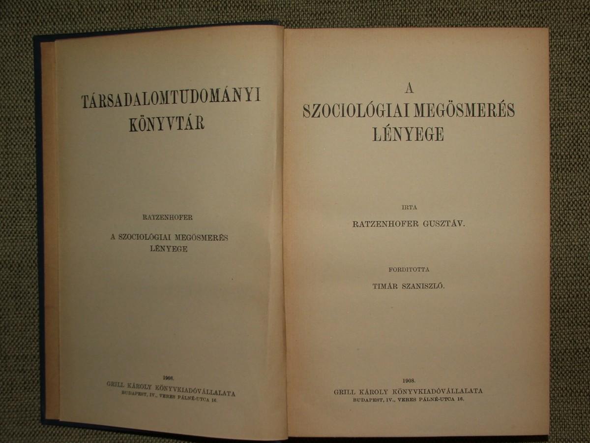 RATZENHOFER, (Gustav) Gusztáv: A szociológiai megösmerés lényege