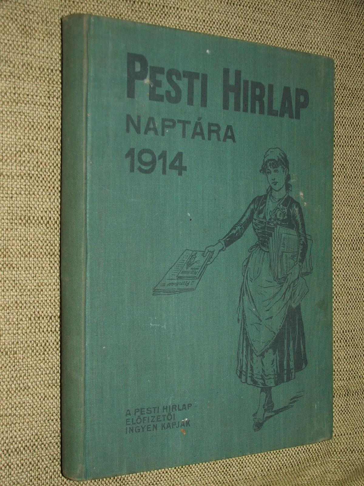 Pesti Hirlap naptára az 1914. közönséges évre