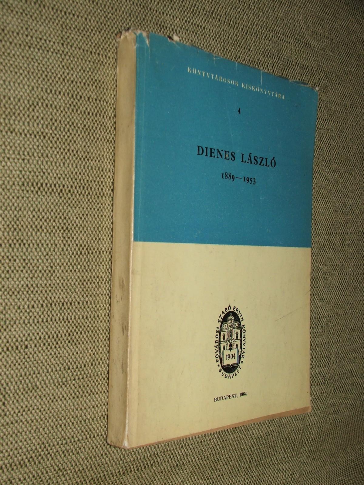 REMETE László: Dienes László (1889-1953)