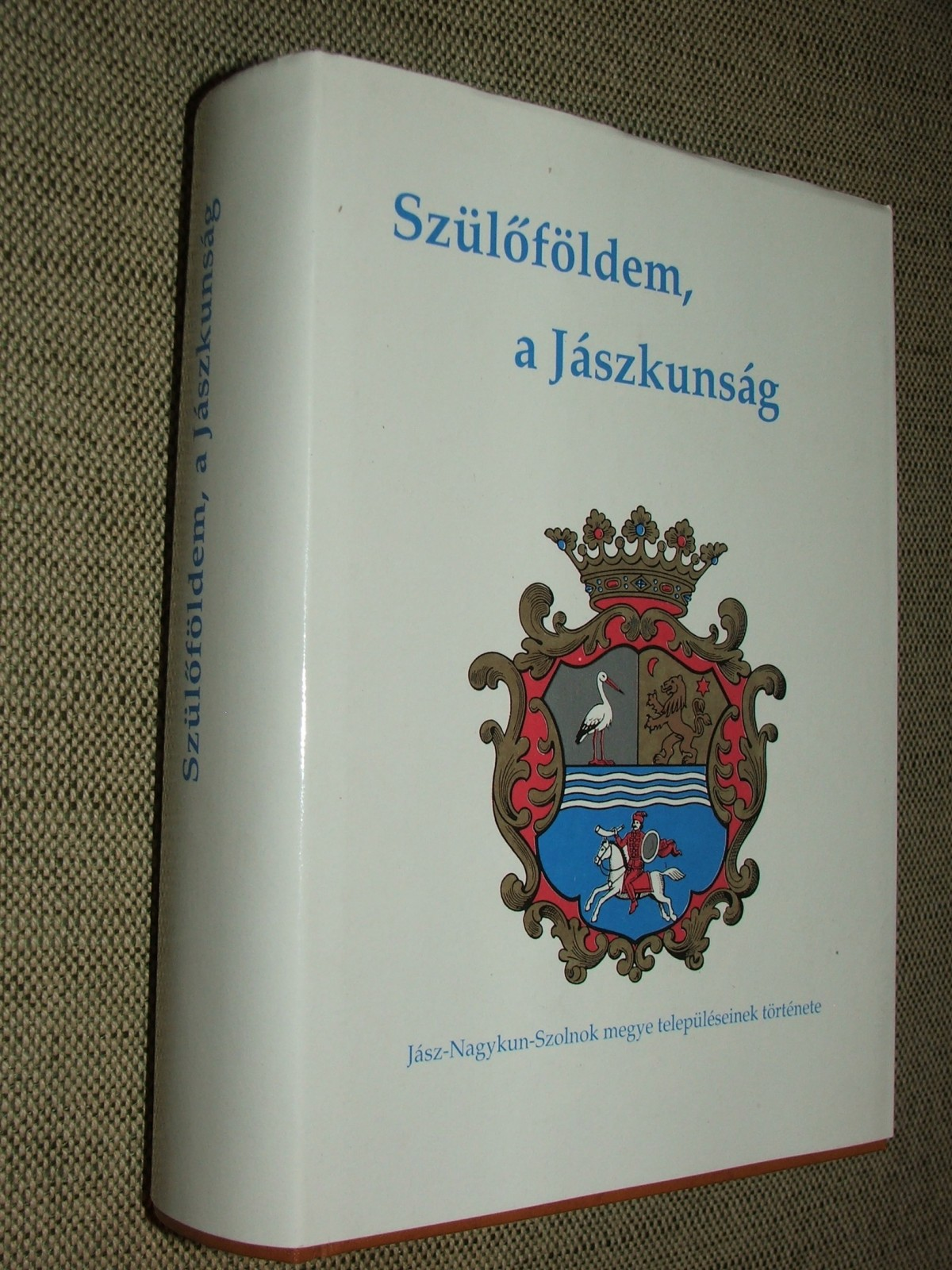 (SIMON Béla szerk.): Szülőföldem, a Jászkunság