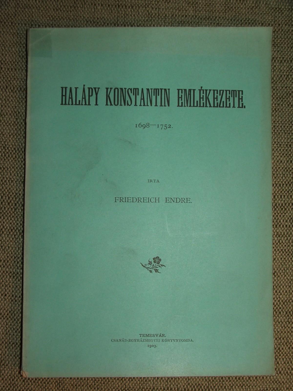 FRIEDREICH Endre: Halápy Konstantin emlékezete.