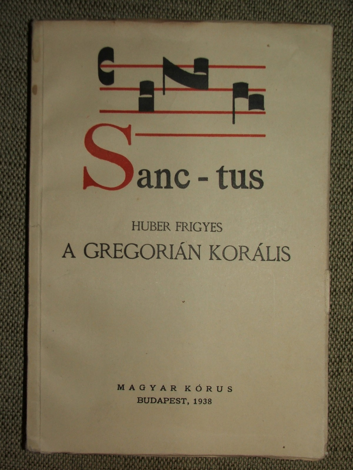 HUBER Frigyes: A gregorián korális