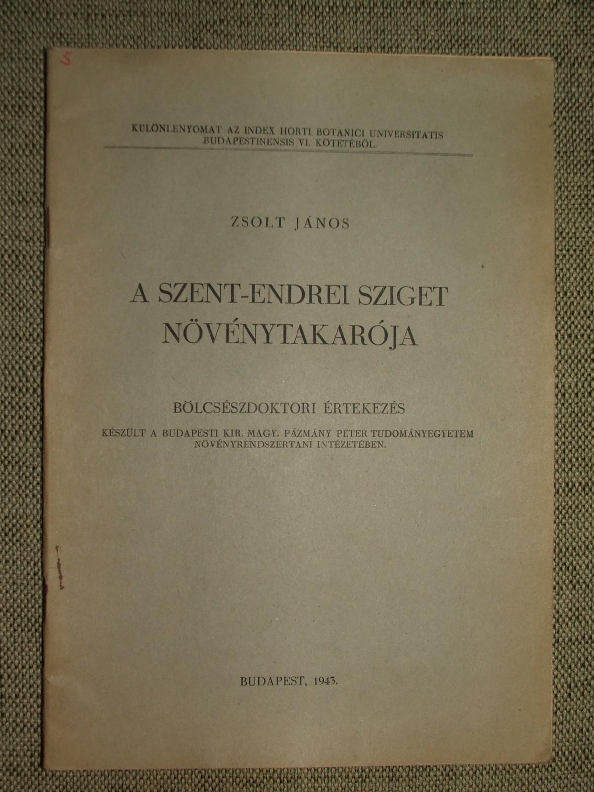 ZSOLT János: A Szent-Endrei sziget növénytakarója