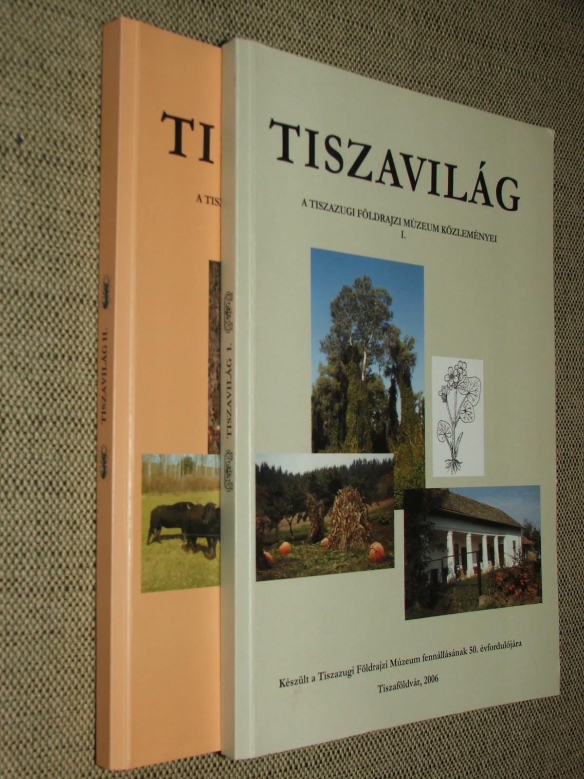 MEZŐ Szilveszter-TÚRI Zoltán szerk.: Tiszavilág