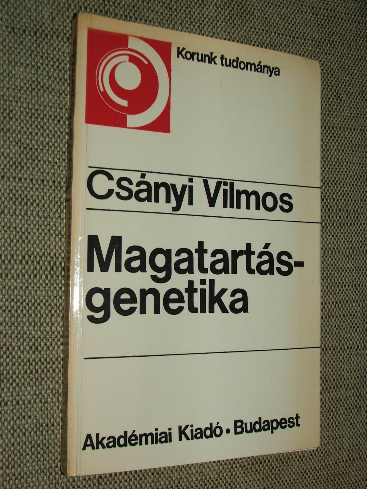 CSÁNYI Vilmos: Magatartásgenetika